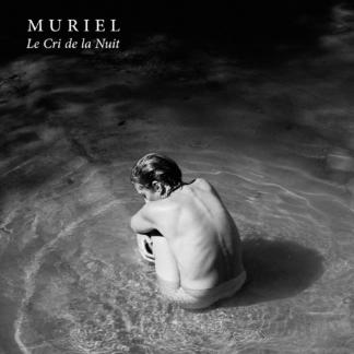 MURIEL - Le Cri de la Nuit